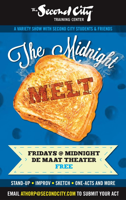 The Midnight Melt - Fridays at Midnight in the de Maat Theater!