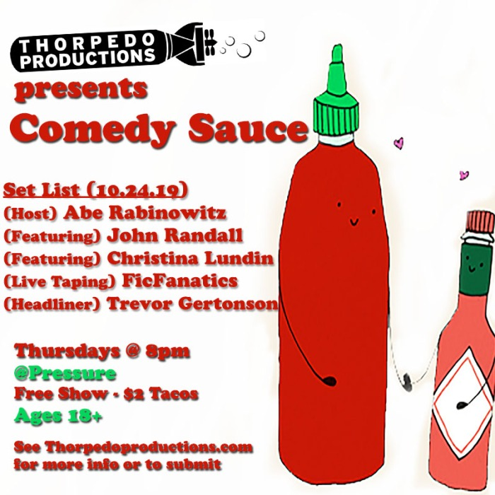 pressure comedy sauce set list 10_24.jpg