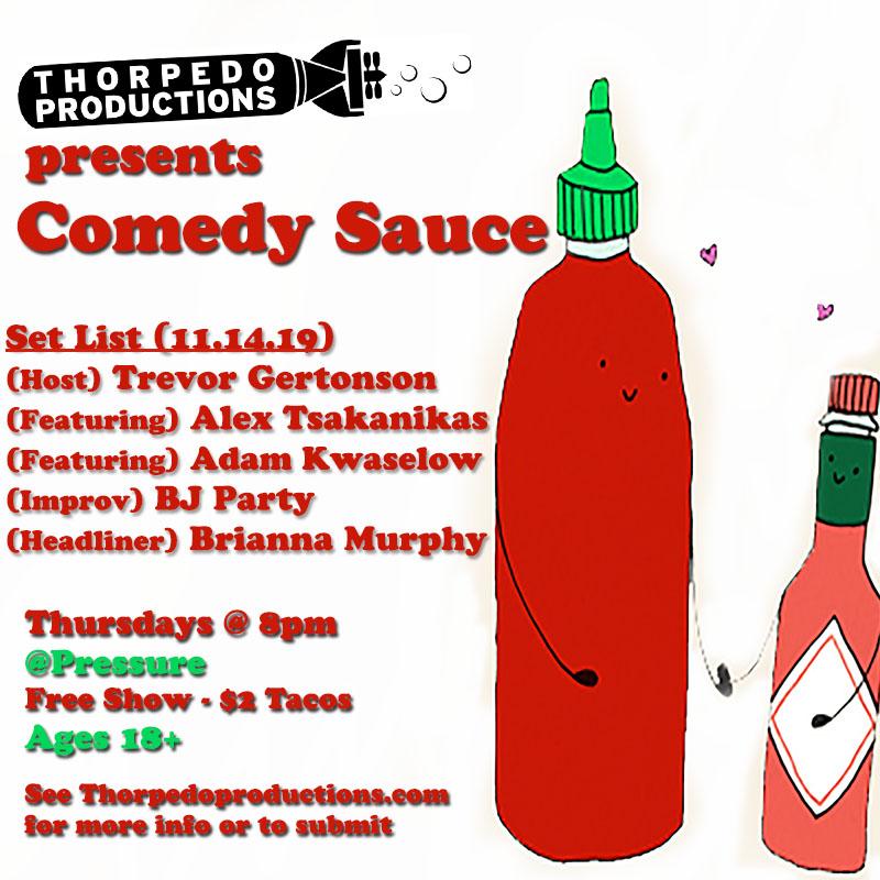 pressure comedy sauce 11.14